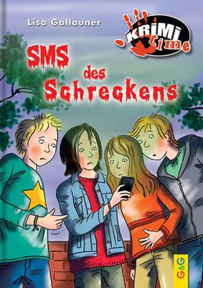 SMS des Schreckens von Gallauner,  Lisa, Reichert-Scarborough,  Katharina