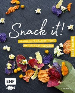 Snack it – Gemüsechips, Cracker, Nüsse und Co. selbst gemacht von Dusy,  Tanja