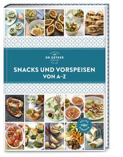 Snacks und Vorspeisen von A–Z von Dr. Oetker