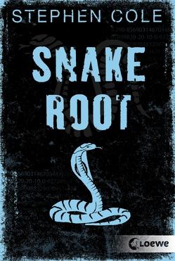 Snakeroot von Cole,  Stephen, Höfker,  Ursula