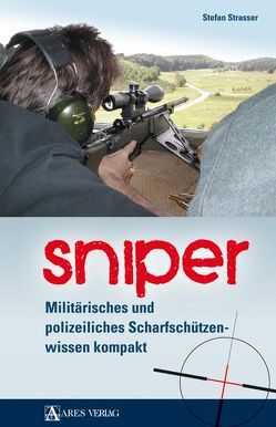 Sniper von Strasser,  Stefan