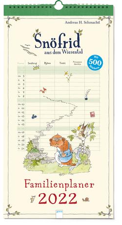 Snöfrid aus dem Wiesental. Familienplaner 2022 von Schmachtl,  Andreas H.