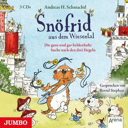 Snöfrid aus dem Wiesental. Die ganz und gar heldenhafte Suche nach den drei Siegeln [4] von Schmachtl,  Andreas H.