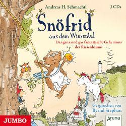 Snöfrid. Das ganz und gar fantastische Geheimnis des Riesenbaumes [3] von Schmachtl,  Andreas H., Stephan,  Bernd