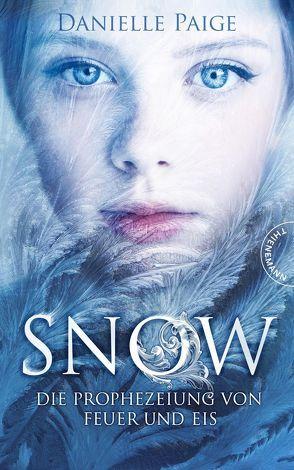 Snow - Die Prophezeiung von Eis und Feuer
