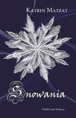 Snowania von Matzat,  Katrin