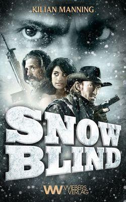 Snowblind von Manning,  Kilian