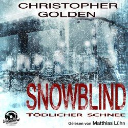 Snowblind von Golden,  Christopher