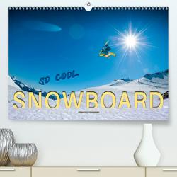 Snowboard – so cool (Premium, hochwertiger DIN A2 Wandkalender 2021, Kunstdruck in Hochglanz) von Roder,  Peter