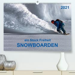 Snowboarden – ein Stück Freiheit (Premium, hochwertiger DIN A2 Wandkalender 2021, Kunstdruck in Hochglanz) von Roder,  Peter