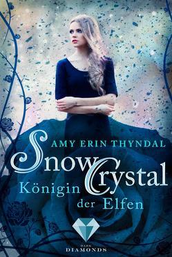 SnowCrystal. Königin der Elfen (Königselfen-Reihe 2) von Thyndal,  Amy Erin