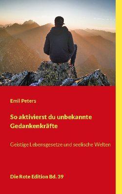 So aktivierst du unbekannte Gedankenkräfte von Peters,  Emil