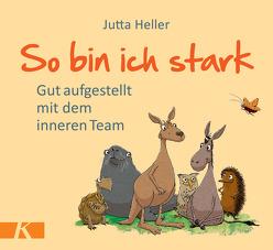 So bin ich stark von Heller,  Jutta, Pannen,  Kai