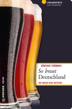 So braut Deutschland von Thömmes,  Günther