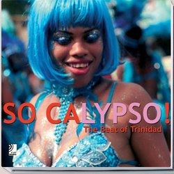 So Calypso – The Soul of Trinidad von Evans,  Vern