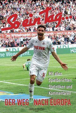 So ein Tag …-1. FC Köln von Friedrichs,  Ralf
