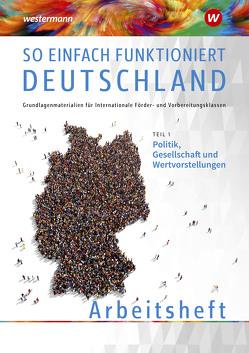 So einfach funktioniert Deutschland von Akbay,  Vahide