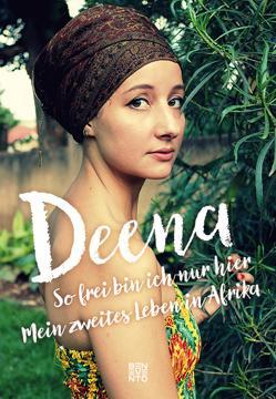 So frei bin ich nur hier von Deena