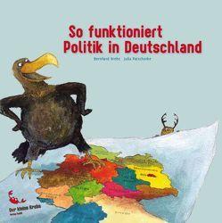 So funktioniert Politik in Deutschland von Krebs,  Bernhard