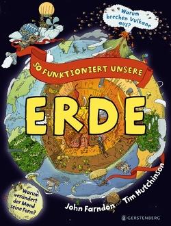 So funktioniert unsere Erde von Farndon,  John, Hutchinson,  Tim, Wilhelmi,  Margot