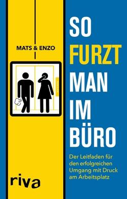 So furzt man im Büro von Enzo,  Mats +