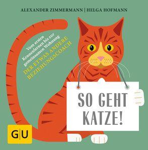 So geht Katze! von Hofmann,  Helga, Zimmermann,  Alexander