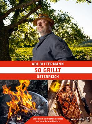 So grillt Österreich von Apolt,  Thomas, Bittermann,  Adi