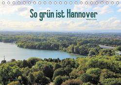 So grün ist Hannover (Tischkalender 2020 DIN A5 quer) von Lichte,  Marijke