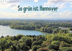 So grün ist Hannover (Wandkalender 2020 DIN A4 quer) von Lichte,  Marijke