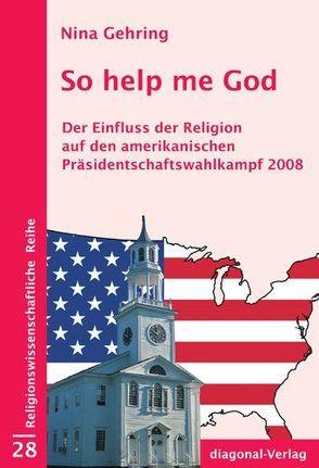 So help me God von Gehring,  Nina