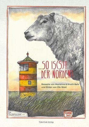 …SO IS(S)T DER NORDEN! von Koblischke,  M.& C., West,  Ole