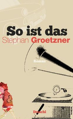 So ist das von Groetzner,  Stephan