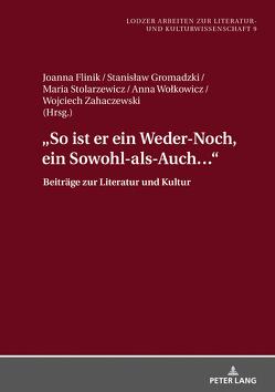 «So ist er ein Weder-Noch, ein Sowohl-als-Auch…» von Flinik,  Joanna, Gromadzki,  Stanislaw, Stolarzewicz,  Maria, Wolkowicz,  Anna, Zahaczewski,  Wojciech