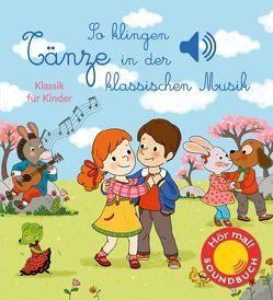 So klingen Tänze in der klassischen Musik von Collet,  Emilie