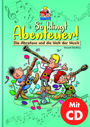 So klingt Abenteuer ! (inkl. CD) von Mosaik Team, Schleiter,  Klaus D, Strehlow,  Vincent