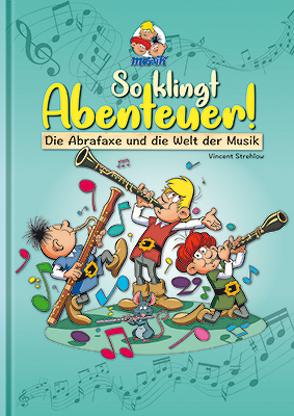 So klingt Abenteuer ! von Mosaik Team, Schleiter,  Klaus D, Strehlow,  Vincent