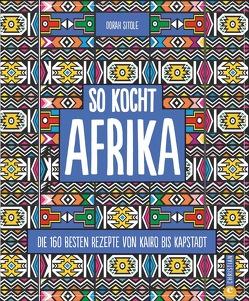 So kocht Afrika von Sitole,  Dorah