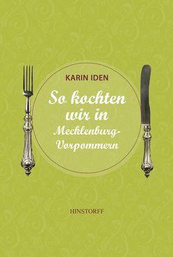 So kochten wir in Mecklenburg – Vorpommern von Iden,  Karin