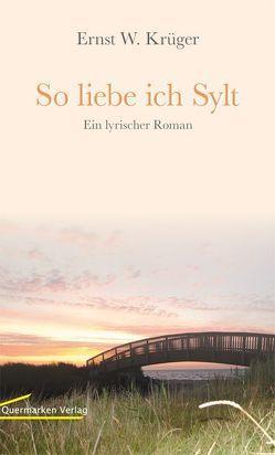 So liebe ich Sylt von Krüger,  Ernst W.
