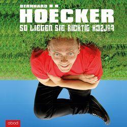 So liegen Sie richtig falsch von Hoecker,  Bernhard