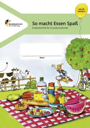 So macht Essen Spaß – Entdeckerheft für Grundschulkinder von Brüggemann,  Ingrid