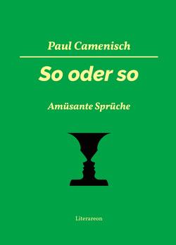 So oder so von Camenisch,  Paul