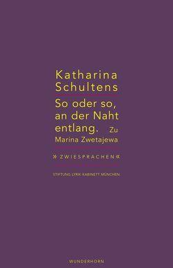 So oder so, an der Naht entlang von Haeusgen,  Ursula, Pils,  Holger, Schultens,  Katharina