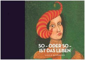 So – oder so – ist das Leben von Plassmann,  Laula
