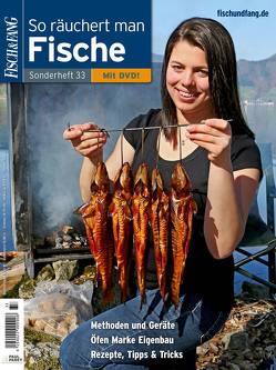 FISCH & FANG Sonderheft Nr. 33: So räuchert man Fische inkl. DVD von Redaktion,  Fisch & Fang