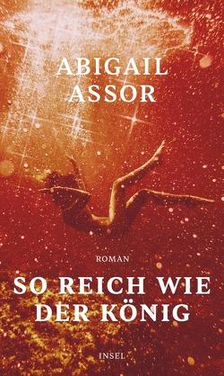 So reich wie der König von Assor,  Abigail, Denis,  Nicola