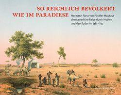 So reichlich bevölkert wie im Paradiese von Panning,  Cord, Volker-Saad,  Kerstin, Wenzel,  Cornelia