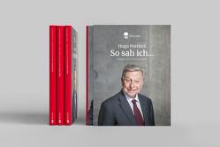So sah ich. Mein Leben. Mein Österreich. Die Welt – Drei Bände. Life is a story – story.one von Portisch,  Hugo, Steiner,  Hannes