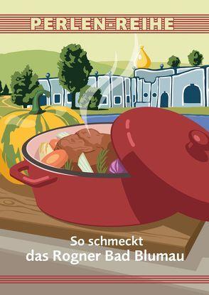 So schmeckt das Rogner Bad Blumau von Schuster,  Johann