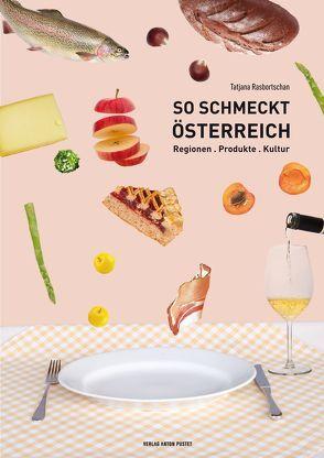 So schmeckt Österreich von Rasbortschan,  Tatjana